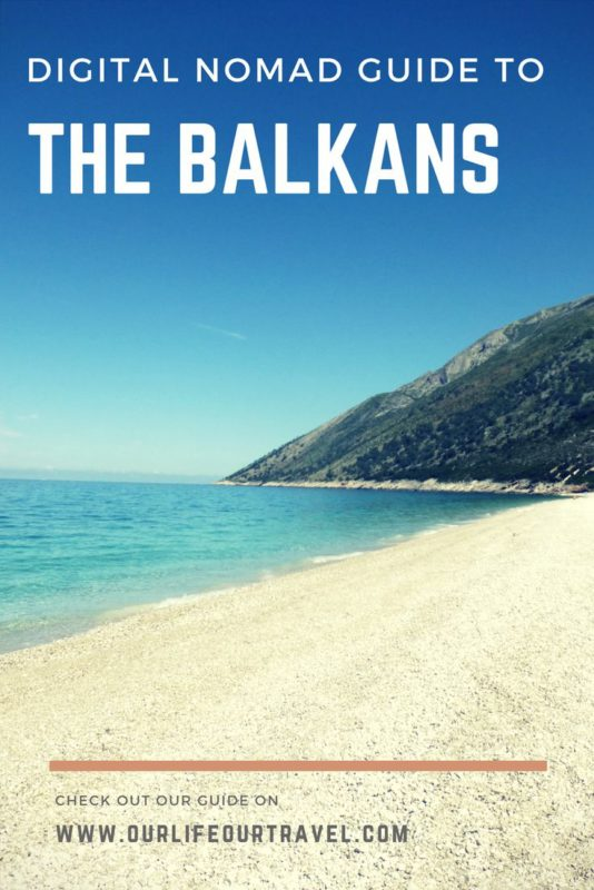 Digital Nomad Guide to the Balkans.