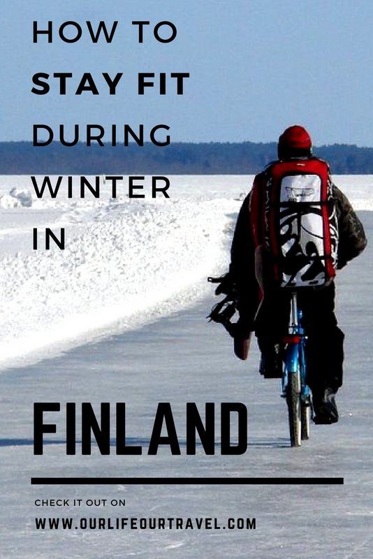 How to stay fit in Finland during winter - tips from an expat