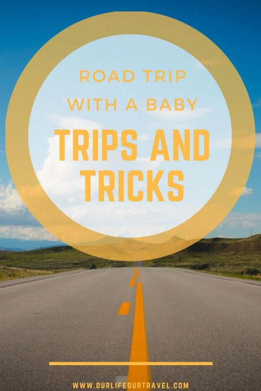 Road Trip Essentials | Traveling with a Baby | Must have items and travel tips to make your road trip more comfortable. #travel #roadtrip #baby #car #kidfriendly