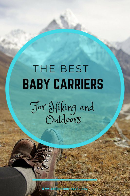 The Best Toddler Carrier For Hiking In 2019 Our Life