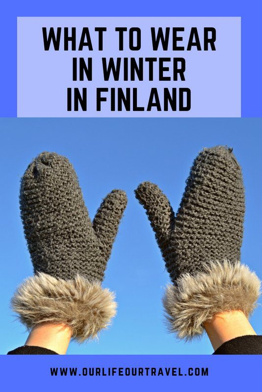 Best Winter Clothes for Finland | Finnish Winter Gear | How to dress in Finland in winter | What to wear in Finland in Winter | What to wear in Lapland in cold weather and in snow | #Finland #Lapland #winter #clothes #whattowear Winter Clothes Guide to Lapland and to Finland