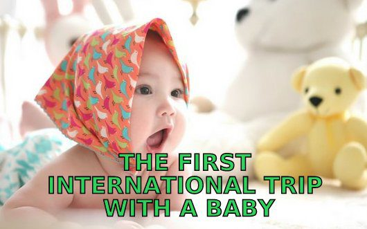 travel with a baby abroad