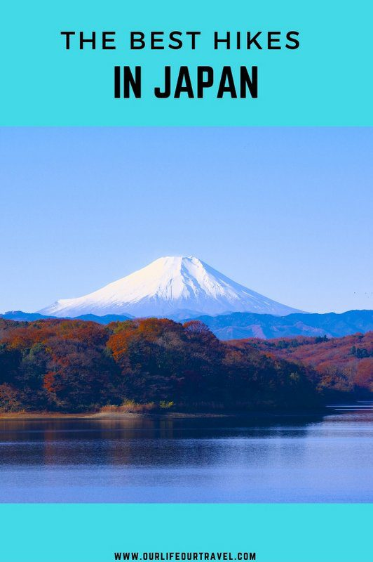 The Best Hikes in Japan   Easy Hikes   Day Hikes from Tokyo Kyoto Osaka #hiking #hikes #japan