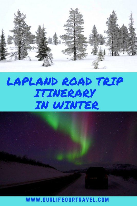 The Ultimate Lapland Road Trip Itinerary for Finland | Winter Trip in Finland | Road trip in Finnish Lapland in Winter | Must See Lapland | Lapland Bucket List | 10 days in Lapland by car #lapland #roadtrip #car #bucketlist #finland #rovaniemi #inari #levi #pallas