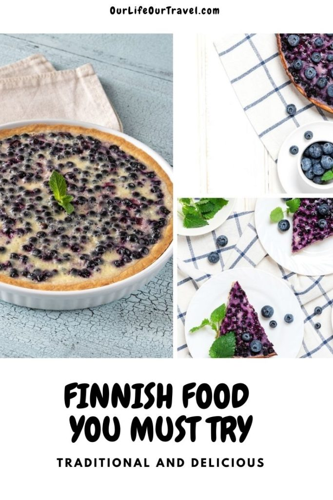 Best Finnish food  you must try - traditional Finnish blueberry pie from fresh blueberries